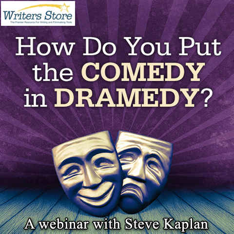 """How Do You Put the Comedy in Dramedy?"" by Steve Kaplan"