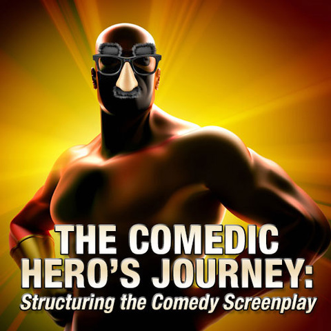 """The Comedic Hero's Journey"" by Steve Kaplan"