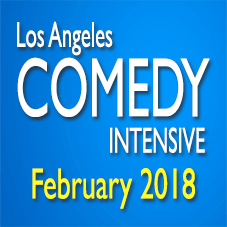Los Angeles Comedy Intensive Feb 24-25, 2018