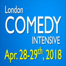 London Comedy Intensive April 28-29th, 2018