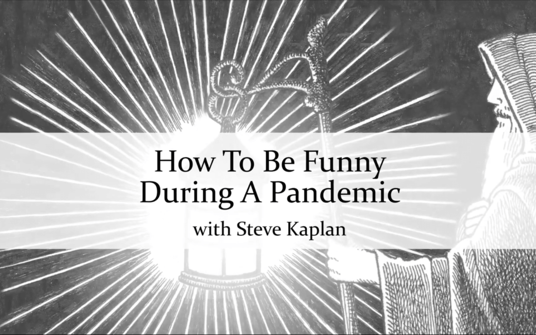 How To Be Funny During A Pandemic