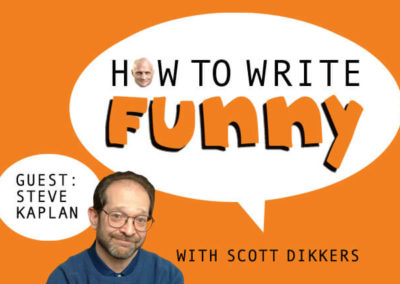How To Write Funny: Ep. 26