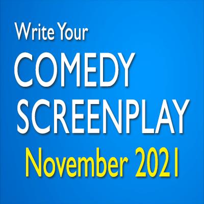 Write Your Comedy Screenplay November 2021